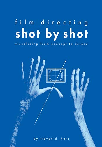 9780941188104: Film Directing Shot by Shot: Visualizing from Concept to Screen