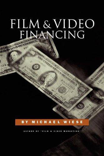 Film & Video Financing: Wiese, Michael