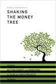 Shaking the Money Tree: How to Get Grants and Donations for Film and Video Projects: Warshawski, ...