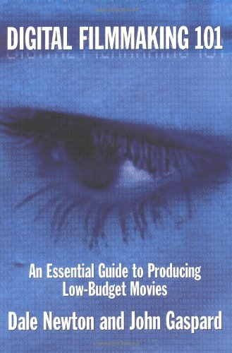 9780941188333: Digital Filmmaking 101: An Essential Guide to Producing Low Budget Movies