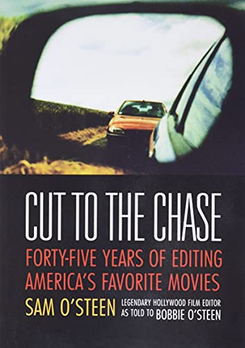 9780941188371: Cut to the Chase: Forty-five Years of Editing America's Favourite Movies