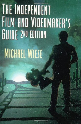 9780941188579: The Independent Film and Videomaker's Guide, Second Edition (Michael Wiese Productions)