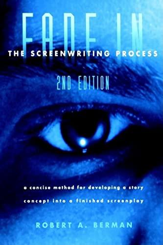 9780941188586: Fade In: The Screenwriting Process, Second Edition
