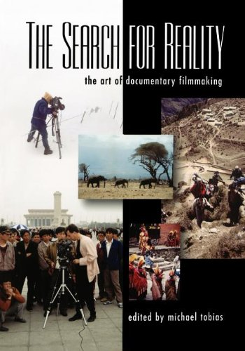 The Search for Reality: The Art of Documentary Filmmaking: Michael Charles Tobias