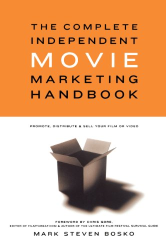 9780941188760: Complete Independent Movie Marketing Handbook: Promote, Distribute and Sell Your Film or Video