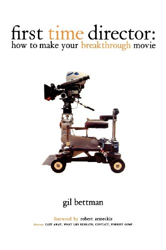 First Time Director: How to make your breakthrough movie.