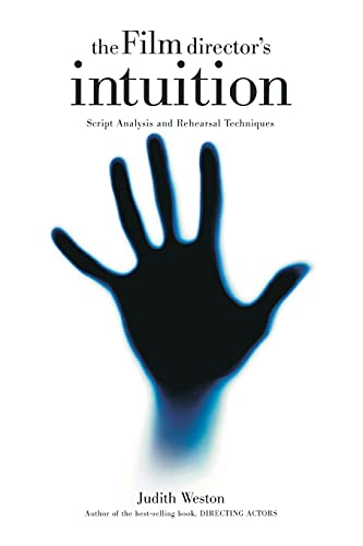 9780941188784: The Film Director's Intuition: Script Analysis and Rehearsal Techniques