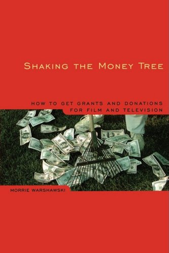 9780941188791: Shaking the Money Tree, 2nd Edition: How to Get Grants and Donations for Film and Video (Shaking the Money Tree: The Art of Getting Grants & Donations)