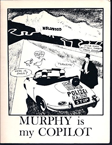 Murphy Is My Copilot (9780941210072) by Harry C. Pellow