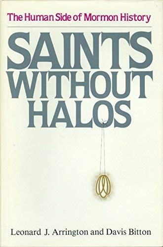 9780941214018: Saints without halos: The human side of Mormon history