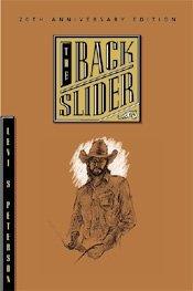 9780941214452: The Backslider