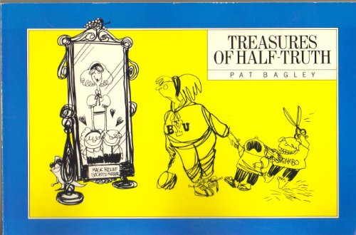 Treasures of Half Truth (0941214478) by Bagley, Pat