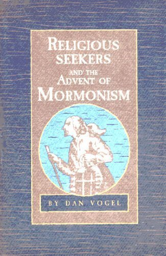 9780941214643: Religious Seekers and the Advent of Mormonism