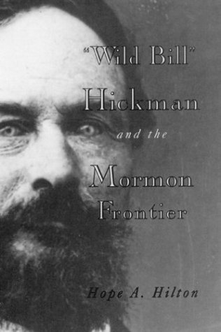 9780941214674: Wild Bill Hickman and the Mormon Frontier