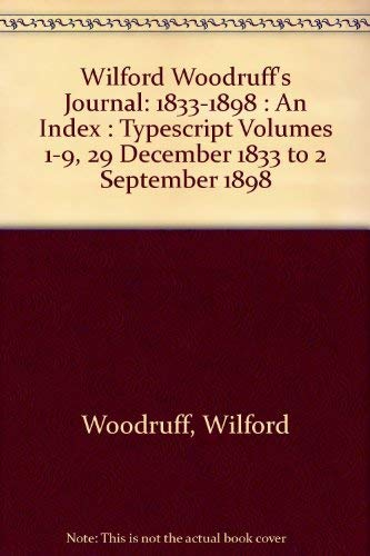 9780941214896: Wilford Woodruff's Journal: Typescript Volumes 1-9, 29 December 1833 to 2 September 1898