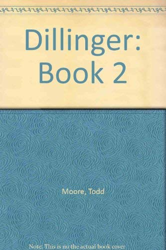 9780941215091: Dillinger: Book 2