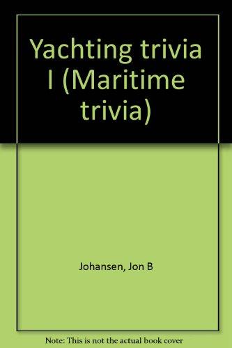 9780941216319: Yachting trivia I (Maritime trivia)