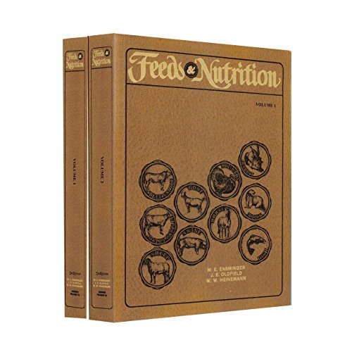 Feeds and Nutrition (2nd Edition): M. E. Ensminger,
