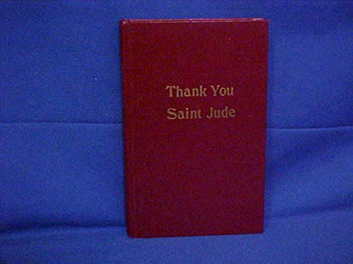 Saint Jude, Thank You: John W. Spencer