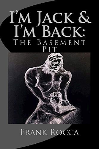 9780941223003: I'm Jack & I'm Back: The Basement Pit