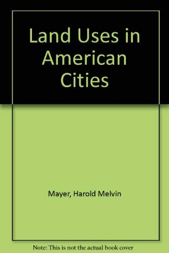 9780941226028: Land Uses in American Cities
