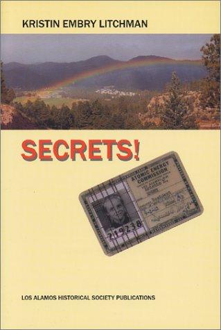 9780941232272: Secrets of a Los Alamos Kid : 1946-1953