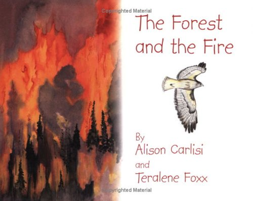 9780941232319: The Forest and the Fire