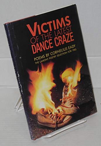 Victims of the Latest Dance Craze (Dialogues on Dance #5): Eady, Cornelius