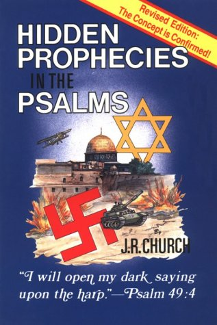 9780941241007: Hidden Prophecies in the Psalms: I Will Open My Dark Saying Upon The Harp - Psalm 49:4