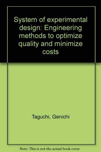 System of Experimental Design: Engineering Methods to: Esaki, Michihiko