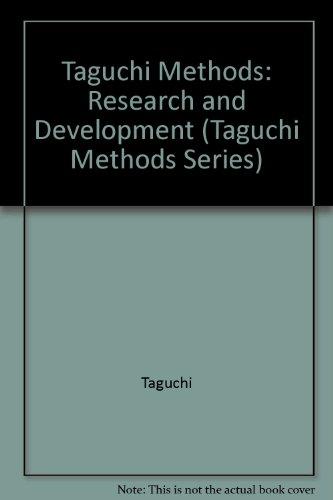 Taguchi Methods: Research and Development: Taguchi, Genichi