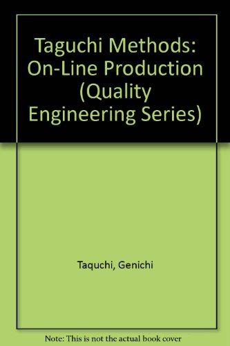 9780941243179: Taguchi Methods: On-Line Production (Taguchi Methods Series)