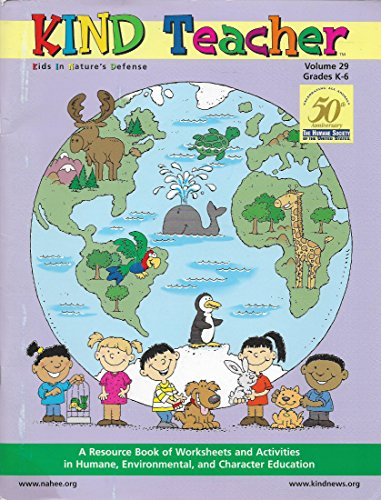 9780941246354: Kind Teacher: Kids in Nature's Defense, Volume 29, Grades K-6, A Resource Book of Worksheets and Activities in Humane, Environmental, and Character Education