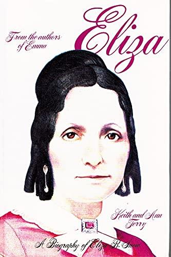 9780941254007: Eliza: A Biography of Eliza R. Snow