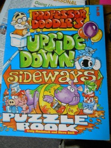 Professor Doodle's Upside Down Sideways Puzzle Book: MacIntosh, Craig; Sack, Steve