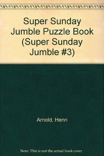 9780941263740: Super Sunday Jumble Puzzle Book (Super Sunday Jumble #3)