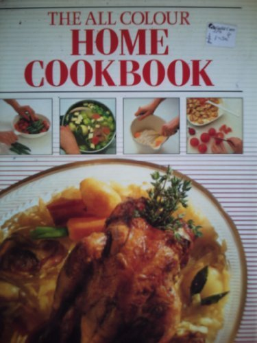9780941267205: THE ALL COLOUR HOME COOKBOOK