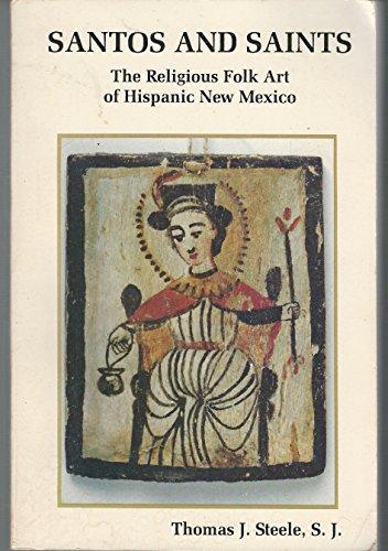 9780941270120: Santos and Saints: The Religious Folk Art of Hispanic New Mexico