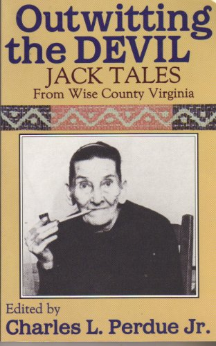 9780941270427: Outwitting the Devil: Jacktales from Wise County Virginia
