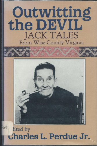 9780941270434: Outwitting the Devil: Jack Tales from Wise County Virginia