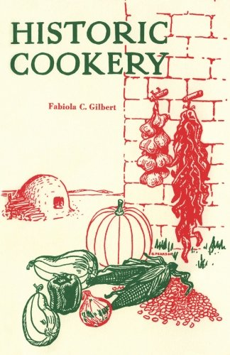 9780941270991: Historic Cookery