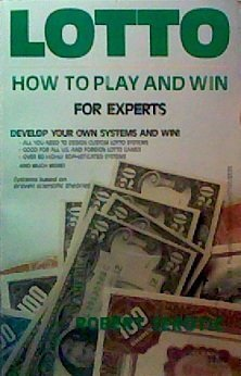 Lotto for Experts: 61 Systems and Combinations: Robert Serotic