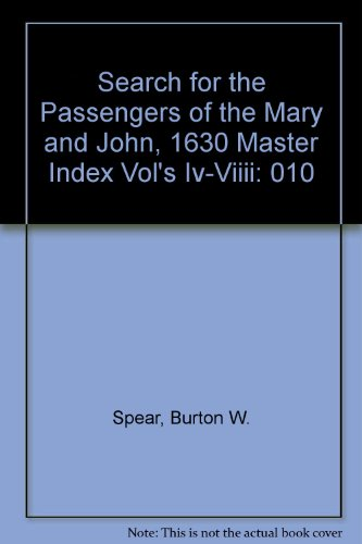 Search for the Passengers of the Mary: Burton W. Spear