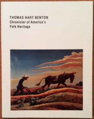 9780941276054: Thomas Hart Benton: Chronicler of America's folk heritage