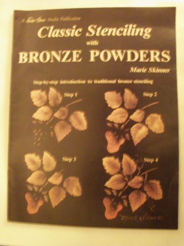 9780941284288: Classic Stenciling With Bronze Powders