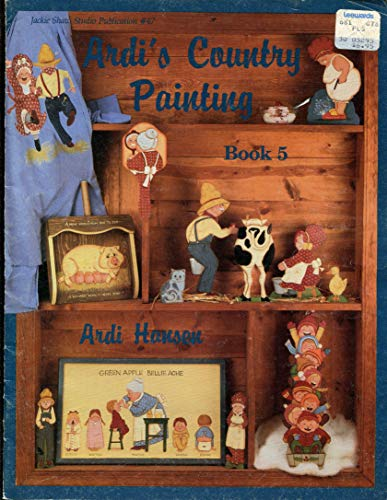 Ardi's Country Painting Book 5 (0941284476) by Hansen, Ardi