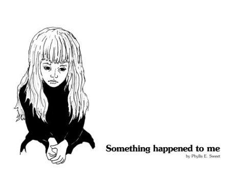 Something Happened to Me: Phyllis E. Sweet