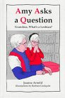 9780941300285: Amy Asks a Question...: Grandma - What's a Lesbian?