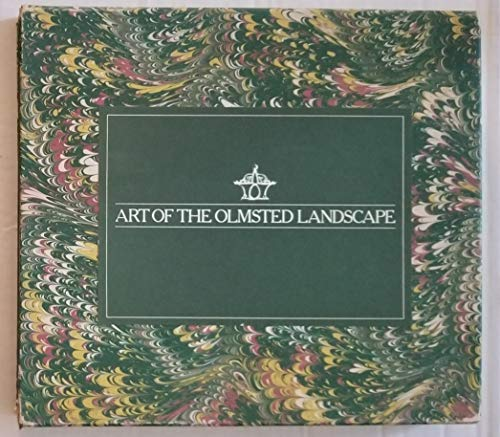 9780941302005: Art of the Olmsted Landscape