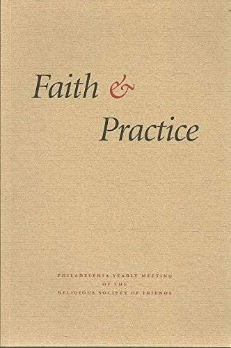 9780941308083: Faith & Practice - Philadelphia Yearly Meeting of the Religious Society of Friends